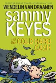 Cover of: Sammy Keyes and the Cold Hard Cash