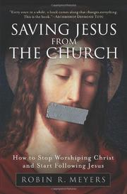 Cover of: Saving Jesus from the Church