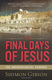 Cover of: Final Days of Jesus: The Archaeological Evidence