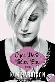 Cover of: Once Dead, Twice Shy (Madison Avery, Book 1)