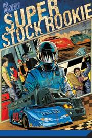 Cover of: Super Stock Rookie (Motor Novels)