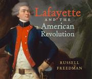 Cover of: Lafayette and the American Revolution
