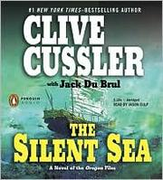 Cover of: The silent sea: a novel of the Oregon files