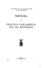 Cover of: A manual of parliamentary practice: for the use of the Senate of the United States