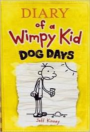 Cover of: Diary of a Wimpy Kid: Dog Days