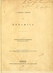 Cover of: On a general method in dynamics: From the Philosophical transactions, Part 2 for 1834.