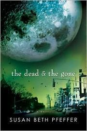 Cover of: The Dead & the Gone
