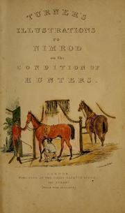 Cover of: Turner's illustrations to Nimrod on the condition of hunters