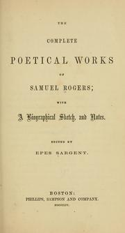 Cover of: The complete poetical works of Samuel Rogers