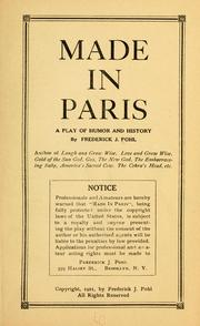 Cover of: Made in Paris: a play of humor and history...
