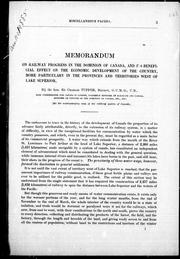 Cover of: Memorandum on railway progress in the Dominion of Canada and its beneficial effect on the economic development of the country, more particularly in the provinces and territories west of Lake Superior