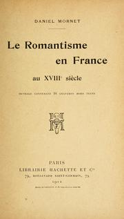 Cover of: Le romantisme en France au XVIII siècle.