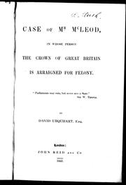 Cover of: Case of Mr. McLeod, in whose person the Crown of Great Britain is arraigned for felony