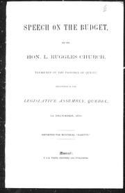 Cover of: Speech on the budget, by the Hon. L. Ruggles Church, treasurer of the province of Quebec