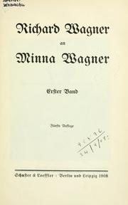 Cover of: Richard Wagner an Minna Wagner