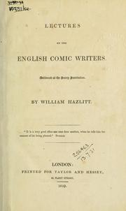 Cover of: Lectures on the English comic writers, delivered at the Surrey Institution
