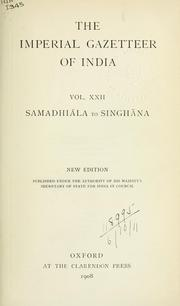 Cover of: Imperial gazetteer of India: Vol 22 Samadhiāla to Singhāna