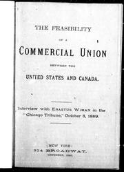 Cover of: The feasibility of a commercial union between the United States and Canada