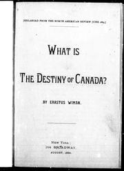 Cover of: What is the destiny of Canada?