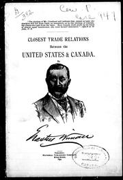Cover of: Closest trade relations between the United States and Canada