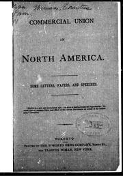 Cover of: Commercial union between the United States and Canada