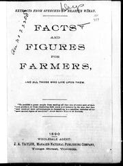 Cover of: Facts and figures for farmers, and all those who live upon them