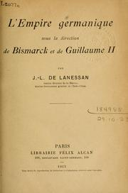 Cover of: L' Empire germanique sous la direction de Bismarck et de Guillaume II.