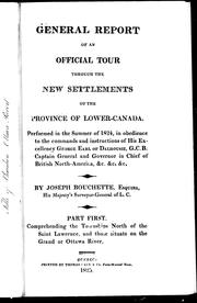 Cover of: General report of an official tour through the new settlements of the province of Lower-Canada