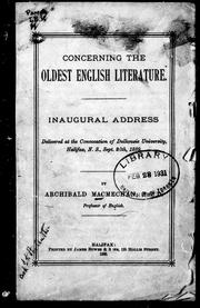 Cover of: Concerning the oldest English literature: inaugural address delivered at the convocation of Dalhousie University, Halifax, N. S., Sept. 26th, 1889