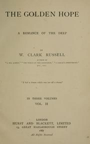 Cover of: The Golden Hope: a romance of the deep.