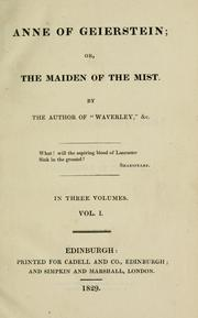 Cover of: Anne of Geierstein, or, The maiden of the mist