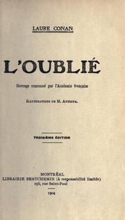 Cover of: L' oublié [par] Laure Conan.