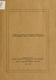 Cover of: Report on a survey of the system of supervision of the elementary schools-Harrisburg, Pennsylvania: prepared for the Special committee of the Board of school directors