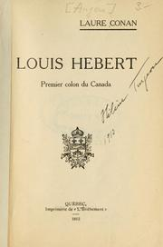 Cover of: Louis Hébert, premier colon du Canada [par] Laure Conan.
