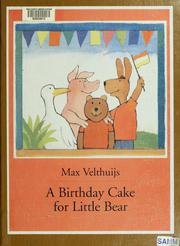 Cover of: A birthday cake for Little Bear
