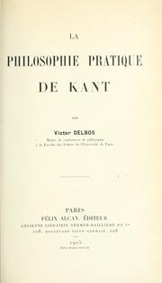 Cover of: La philosophie pratique de Kant.