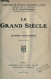Cover of: Le grand siècle.