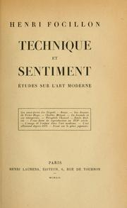 Cover of: Technique et sentiment, études sur l'art moderne.