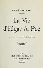 Cover of: La vie d'Edgar A. Poe