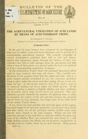 Cover of: The agricultural utilization of acid lands by means of acid-tolerant crops