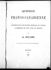 Cover of: Question franco-canadienne: (construction de navires français au Canada - commerce de vins avec la France.)