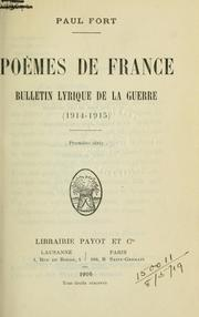 Cover of: Poèmes de France, bulletin lyrique de la guerre, 1914-1915.
