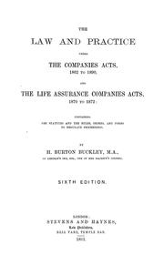 Cover of: The law and practice under the Companies Acts, 1862 to 1890, and the Life Assurance Companies Acts, 1870 to 1872