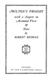 Cover of: Milton's prosody with a chapter on accentual verse & notes