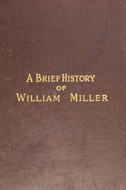 Cover of: A Brief history of William Miller