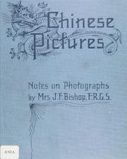 Cover of: Chinese pictures: notes on photographs made in China