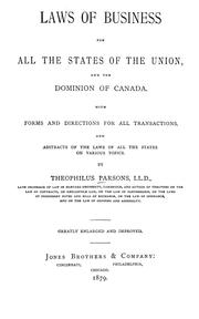 Cover of: Laws of business for all the states of the Union and the Dominion of Canada: with forms and directions for all transactions. And abstracts of the laws of all the states on various topics