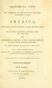 Cover of: Historical view of the progress of discovery on the more northern coasts of America, from the earliest period to the present time
