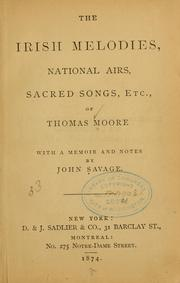 Cover of: The Irish melodies, national airs, sacred songs, etc., of Thomas Moore