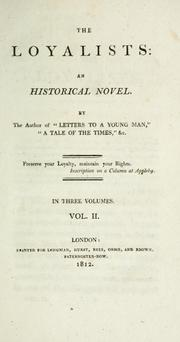 Cover of: The loyalists: an historical novel